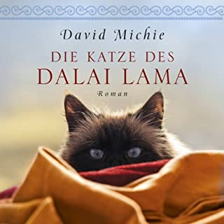 Die Katze des Dalai Lama                   Autor:                                                                                                                                 David Michie                               Sprecher:                                                                                                                                 Ursula Berlinghof                      Spieldauer: 7 Std. und 29 Min.     519 Bewertungen     Gesamt 4,7
