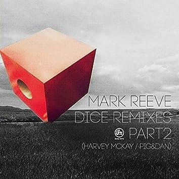 Dice Remixes Pt. 2