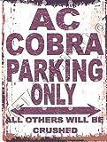 AC COBRA Metall Parken Schild klein 15,2x 20,3cm 15x 20cm RETRO VINTAGE STIL Dose Art Wand Schuppen Werkstatt Garage Classic Cars