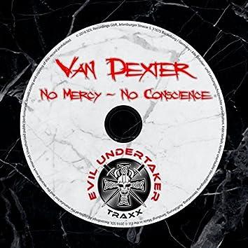 No Mercy - No Conscience