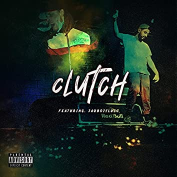 Clutch (feat. JaqBoiiLucc)
