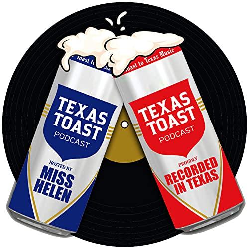 Texas Toast Podcast By Texas Toast cover art