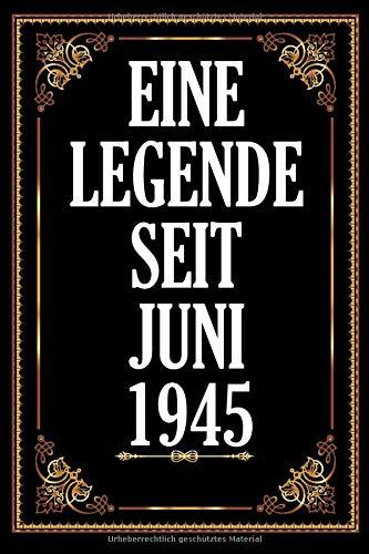Eine Legende Seit Juni 1945: .A5 120 Seiten. Platz Für 60 Gäste I Gästebuch Zum Eintragen Der Glückwünsche Zum 75. Geburtstag I Geboren Jahrgang 1945 ... I Selber Eintragen Fotos Einkeben
