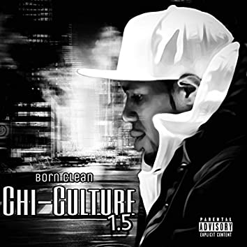 Chi-Culture 1.5