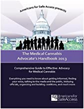 The Medical Cannabis Advocate's Handbook 2013