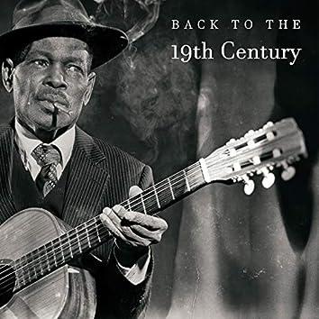 Back To The 19th Century: Styled Retro Instrumental Jazz Music