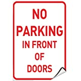 No Parking in Front of Doors Parking Sign Label Decal Sticker 9 inches x 12 inches