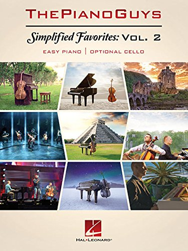 The Piano Guys - Simplified Favorites, Volume 2: Easy Piano with Optional Cello
