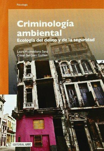 Criminología Ambiental: Ecología del delito y de la seguridad: 162 (Manuales)