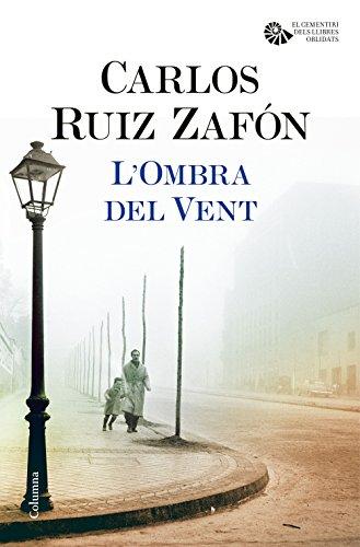 LOmbra del Vent (Catalan Edition) eBook: Zafón, Carlos Ruiz ...