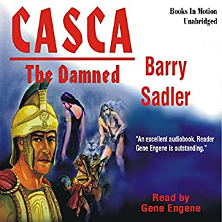 Casca: The Damned: Casca Series #7                   By:                                                                                                                                 Barry Sadler                               Narrated by:                                                                                                                                 Gene Engene                      Length: 7 hrs and 2 mins     72 ratings     Overall 4.6