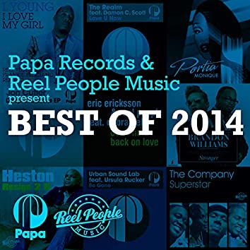 Papa Records & Reel People Music present Best Of 2014