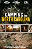 Camping in North Carolina: Camping Log Book for Local Outdoor Adventure Seekers | Campsite and Campgrounds Logging Notebook for the Whole Family | Practical & Useful Tool for Travels