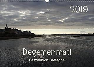 Degemer mat: Faszination Bretagne (Wandkalender 2019 DIN A3 quer): Spannende, stimmungsvolle Bilder aus einer der schoensten Regionen Europas. (Monatskalender, 14 Seiten )