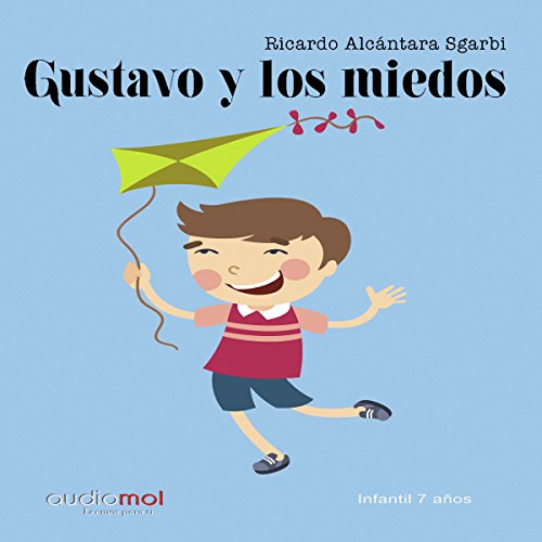 Gustavo y los miedos [Gustavo and the Fears] audiobook cover art