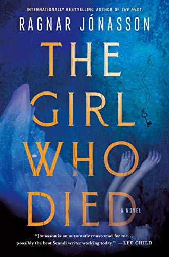 Compare Textbook Prices for The Girl Who Died: A Novel  ISBN 9781250793737 by Jonasson, Ragnar