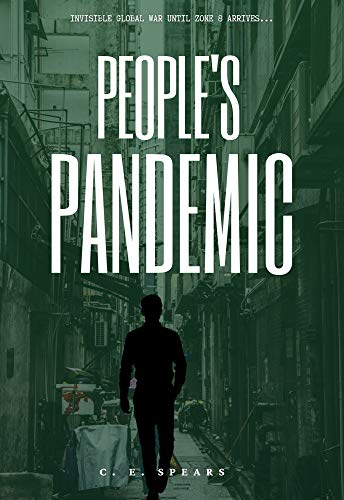 The People's Pandemic by [C.E.  Spears]