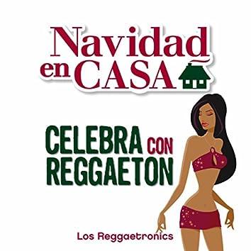 Navidad en Casa: Celebra con Reggaeton