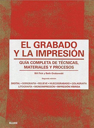 El grabado y la impresión: Guía completa de técnicas, materiales y procesos