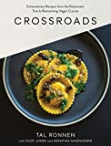 Crossroads: Extraordinary Recipes from the Restaurant That Is...