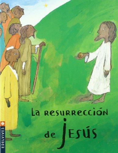 La resurreccion de Jesus/ The Resurrection of Jesus