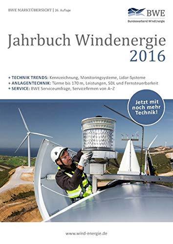 Jahrbuch Windenergie 2016: BWE Marktübersicht (Jahrbuch Windnergie / BWE Marktübersicht)