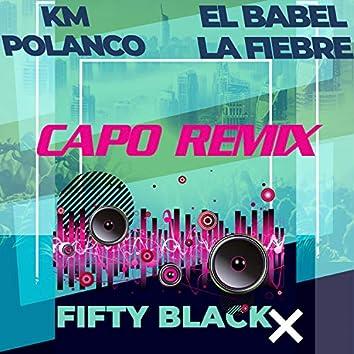 Capo Remix (feat. Km Polanco & El Babel La Fiebre)
