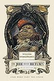 William Shakespeare's The Jedi Doth Return: Star Wars Part the Sixth (William Shakespeare's Star Wars)