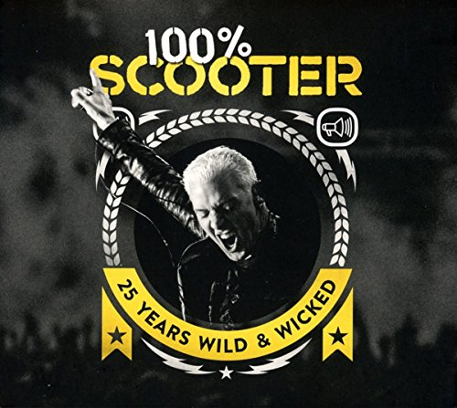 100{582c66e80ef0c27a8d9246d3ee640c2476df87b5119a9cb8624cb9bd56291616} Scooter-25 Years Wild & Wicked (3cd-Digipak)