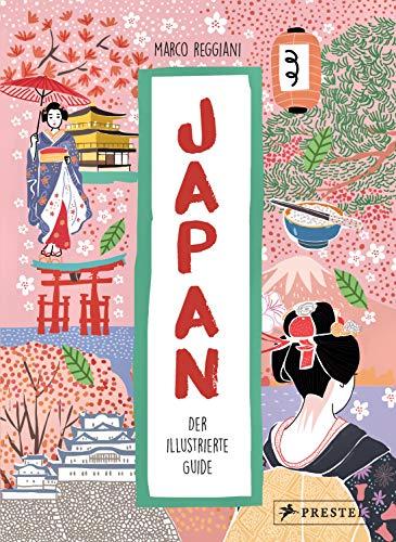 Japan. Der illustrierte Guide