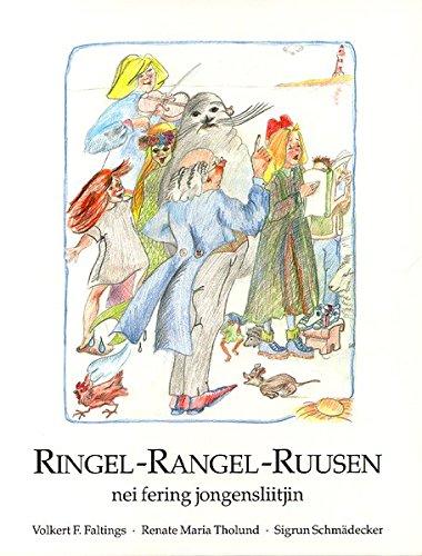 Ringel - Rangel - Ruusen: Nei Fering Jongensliitjin