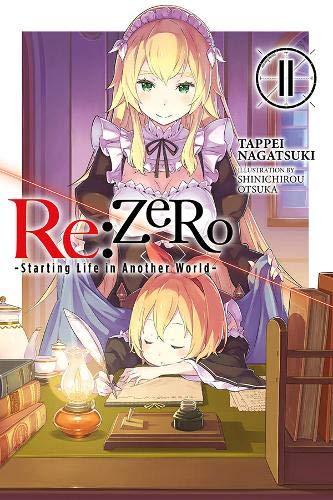 RE: Zero -Starting Life in Another World-, Vol. 11 (Light Novel)