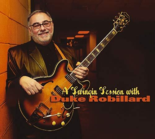 Swingin Session With Duke Robillard