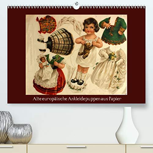 Alte europäische Ankleidepuppen aus Papier (hochwertiger DIN A2 Wandkalender 2021, Kunstdruck in Hochglanz)
