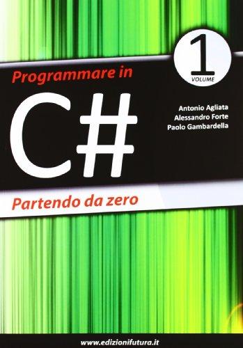 Programmare in C# partendo da zero