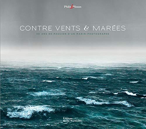 Contre vents et marées. 40 ans de passion d'un mar
