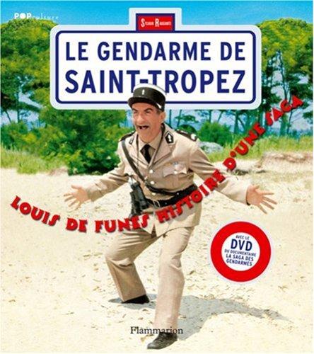 Louis de Funès, le gendarme de st tropez: HISTOIRE D'UNE SAGA +DVD (BEAUX LIVRES)