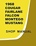 bishko automotive literature 1968 Comet Fairlane Falcon Mustang Shop Service Repair Manual Engine Electrical