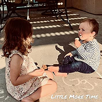 Little More Time (feat. Kimberly Knighton)