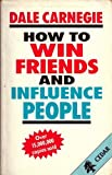 HOW TO WIN FRIENDS AND INFLUENCE PEOPLE by DALE CARNEGIE (1986-08-01) - HUTCHINSON CHILDREN\'S BOOKS LTD - 01/08/1986