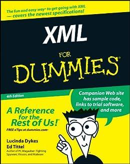 XML For Dummies by [Lucinda Dykes, Ed Tittel]