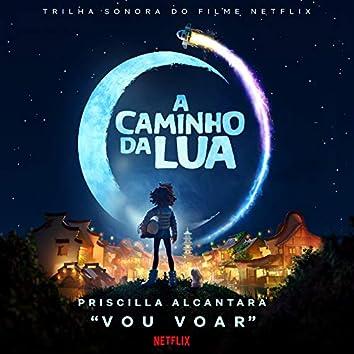 """Vou Voar (Música do filme Netflix """"A Caminho da Lua"""")"""