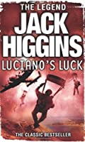Luciano's Luck by Jack Higgins(2011-11-01)