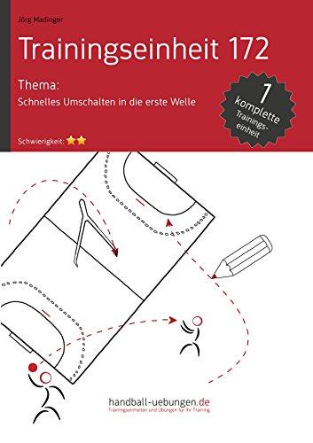 Schnelles Umschalten in die erste Welle (TE 172) : Handball Fachliteratur (Trainingseinheiten)
