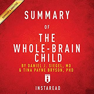 Summary of 'The Whole-Brain Child' by Daniel J. Siegel and Tina Payne Bryson | Includes Analysis cover art