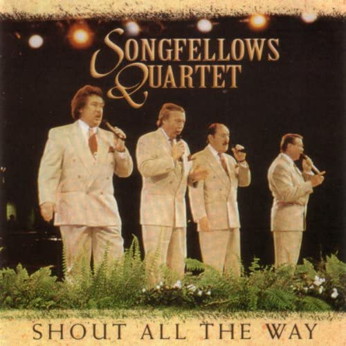 The Songfellows Quartet