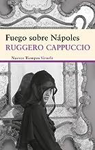 Fuego sobre Nápoles (Nuevos Tiempos nº 221) (Spanish Edition)