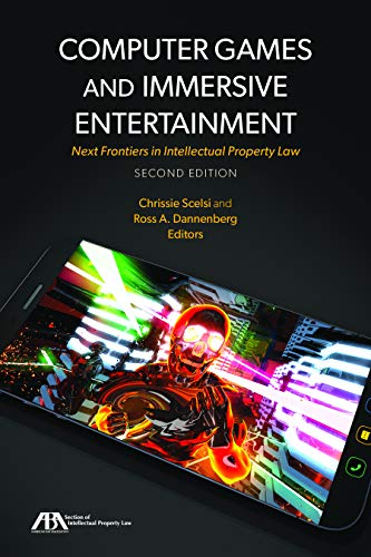 Computer Games and Immersive Entertainment: Next Frontiers in Intellectual Property Law