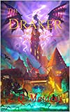 The Draker: From Past to Future