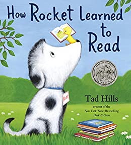 How Rocket Learned to Read by [Tad Hills]